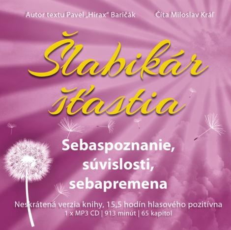 Šlabikár šťastia 2 (audiokniha) - Baričák Hirax Pavel, Miloslav Kráľ