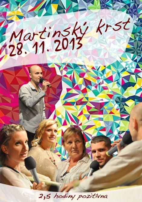 Hiraxova prednáska 2013 - Martinský krst 28. 11. 2013