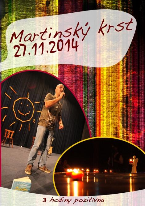 Hiraxova prednáska 2014 - Martinský krst 27. 11. 2014