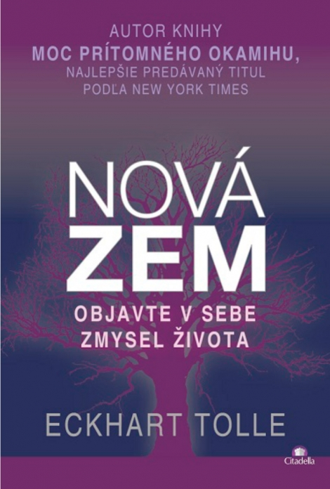 NOVÁ ZEM - Tolle Eckhart