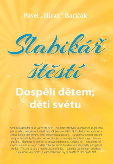 Slabikář štěstí 3 - Baričák Hirax Pavel