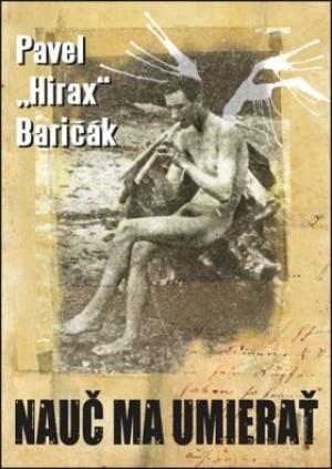 Nauč ma umierať (1. vydanie) - Kniha Baričák Hirax Pavel