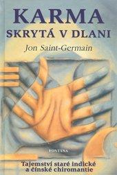 KARMA SKRYTÁ V DLANI - Saint-Germain Jon