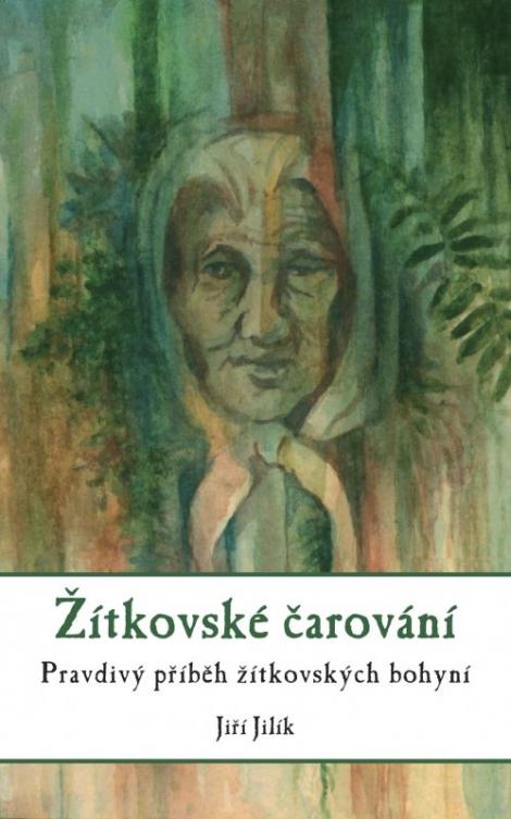 ŽITKOVSKÉ ČAROVÁNÍ - Jiří Jilík