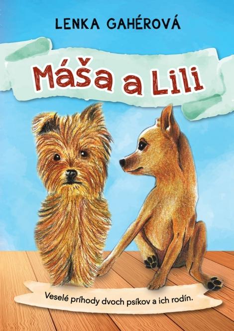 Máša a Lila - Gahérová Lenka