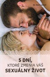 5 dní, ktoré zmenia váš sexuálny život - Zdravá sexualita
