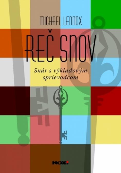 REČ SNOV - Michael Lennox