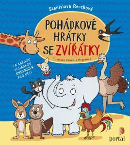 Pohádkové hrátky se zvířátky - Stanislava Reschová