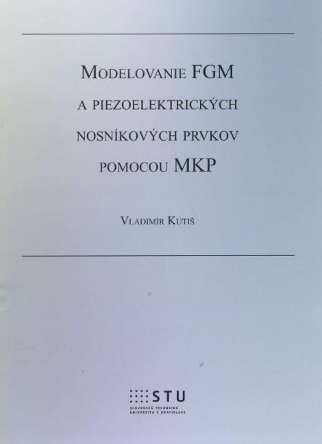 Modelovanie FGM a piezoelektrických nosníkových prvkov pomocou MKP - Vladimír Kutiš