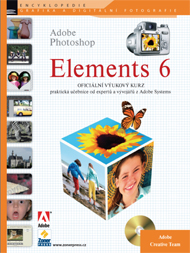 Adobe Photoshop ELEMENTS 6 - Adobe Creative team (tým expertů Adobe)