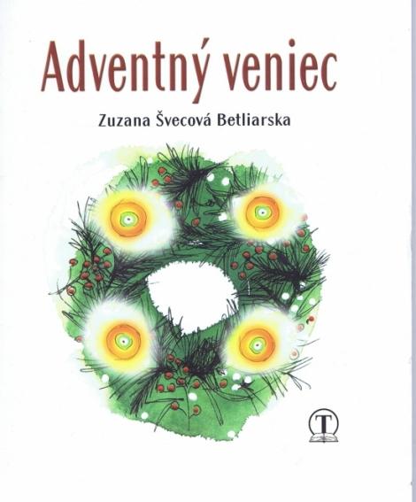 Adventný veniec - Zuzana Švecová Betliarska