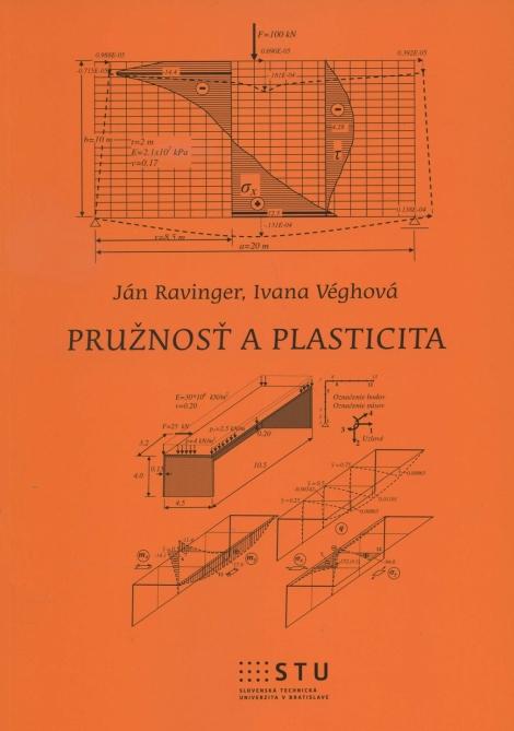 Pružnosť a plasticita - Ján Ravinger, Ivana Véghová