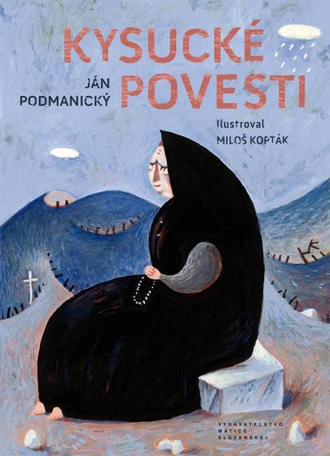 Kysucké povesti - Ján Podmanický