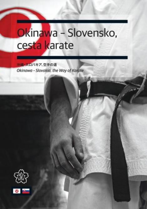 Okinawa - Slovensko, cesta karate