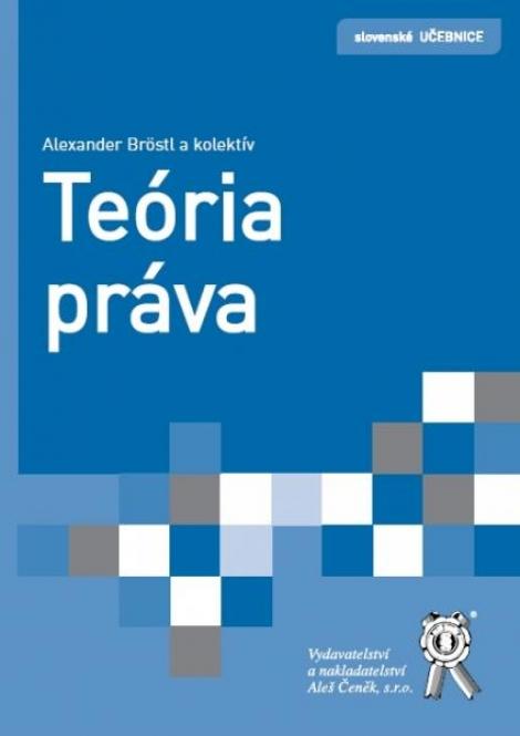 Teória práva - Alexander Bröstl