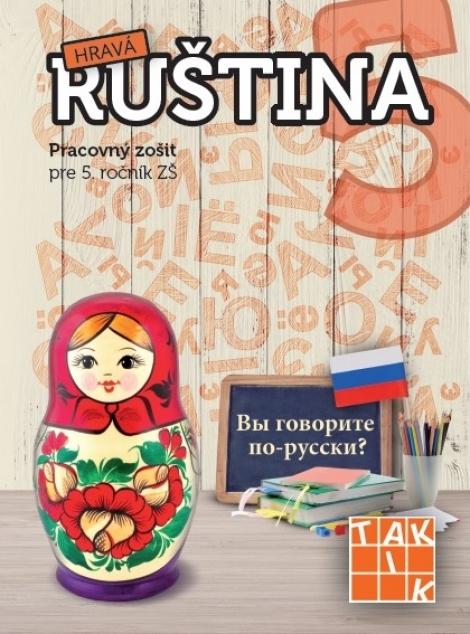 Hravá ruština 5 - Jana Bertová, Jana Danečková, Kristína Jancová