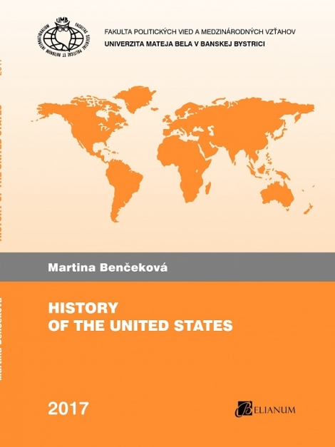 History of the United States - Martina Benčeková