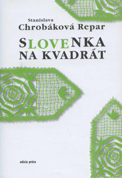 Slovenka na kvadrát -