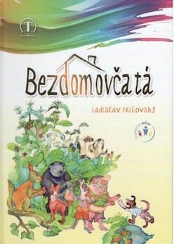Bezdomovčatá - Ladislav Fričovský