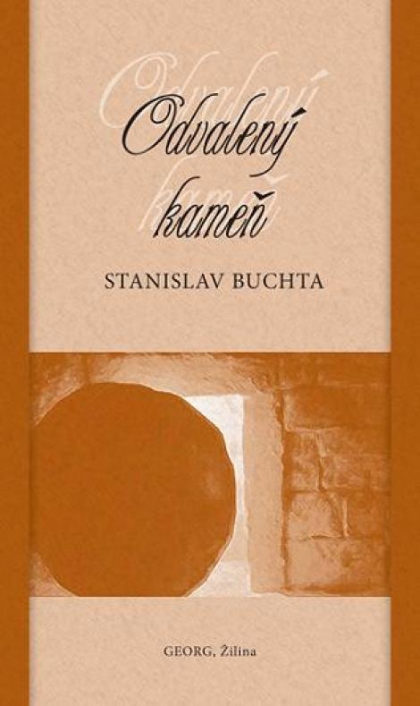 Odvalený kameň - Stanislav Buchta