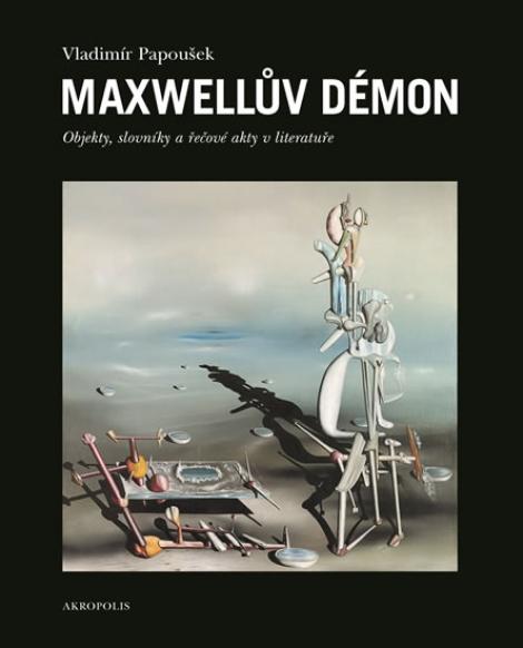 Maxwellův démon - Vladimír Papoušek