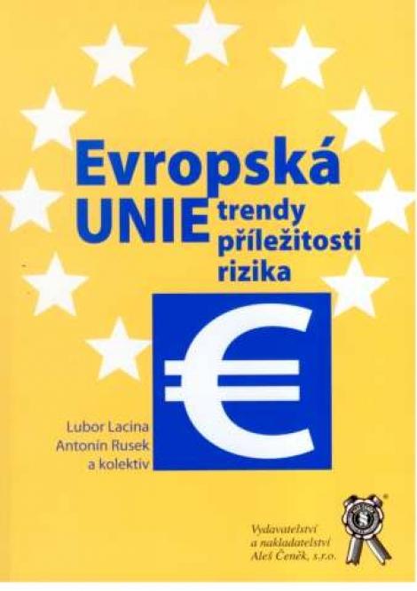 Evropská unie - trendy, příležitosti, rizika