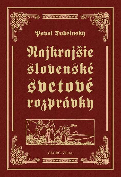 Najkrajšie slovenské svetové rozprávky - Pavol Dobšinský