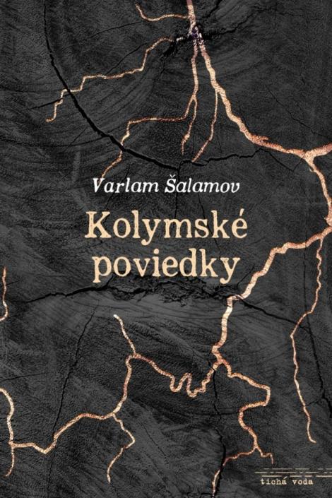Kolymské poviedky - Varlam Šalamov
