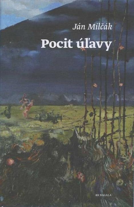 Pocit úľavy - Ján Milčák