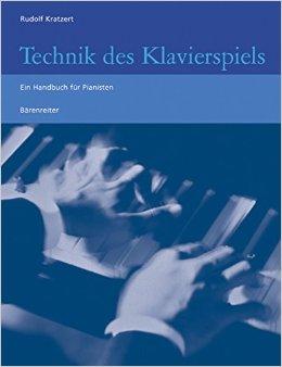 Technik des Klavierspiels - Rudolf Kratzert
