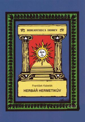 Herbář hermetikův - František Kabelák