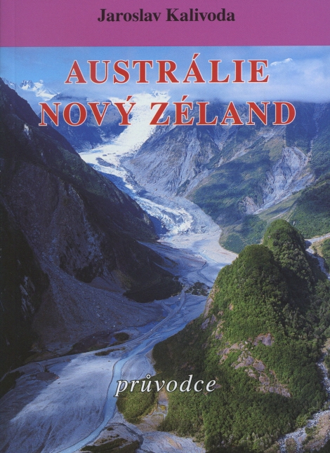 Austrálie. Nový Zéland -