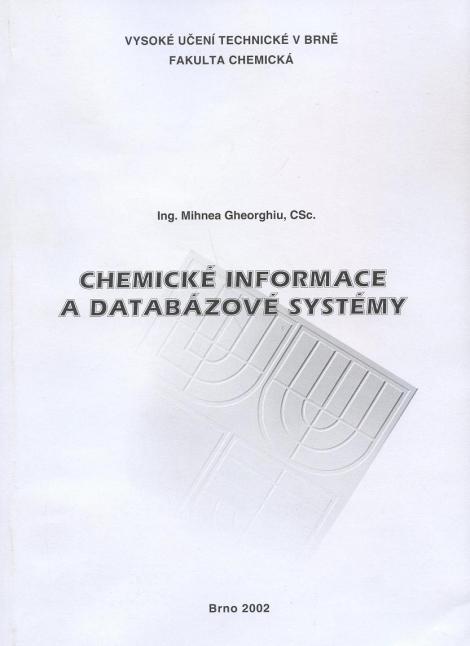 Chemické informace a databázové systémy - Mihnea Gheorghiu