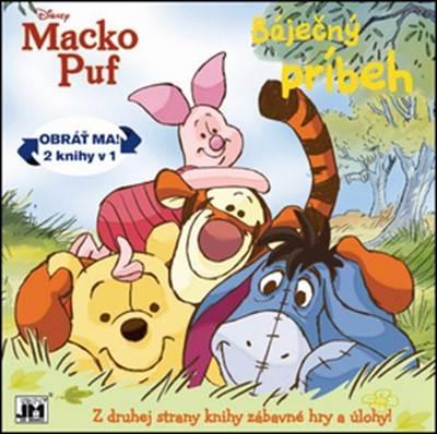 Báječný príbeh / Zábavné hry a úlohy - Macko Puf - Obráť ma! 2 knihy v 1