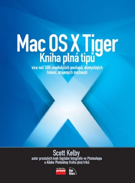 Mac OS X Tiger - Scott Kelby