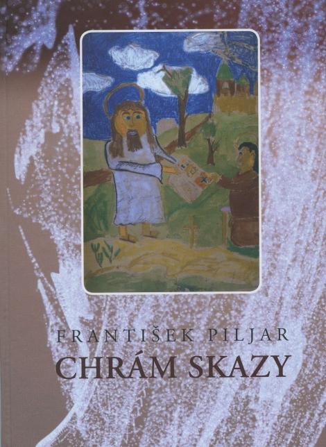 Chrám skazy - František Piljar