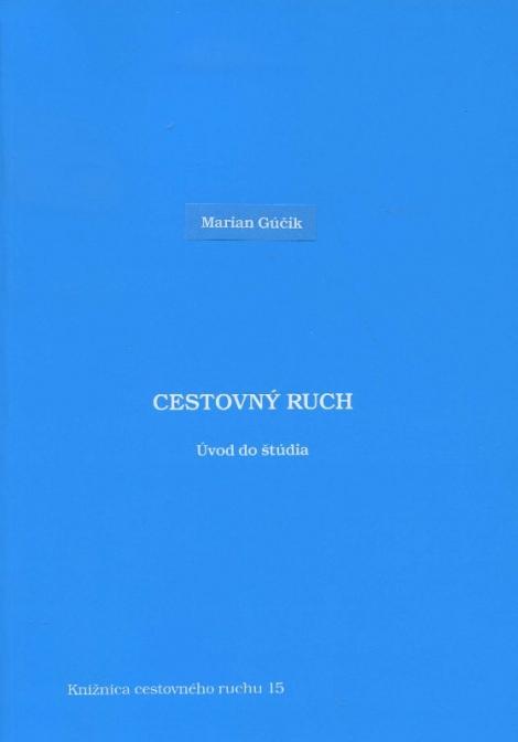 Cestovný ruch - Marian Gúčik