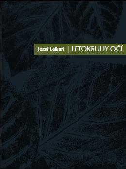 Letokruhy očí - Jozef Leikert