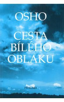Cesta bílého oblaku - Osho