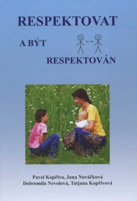 Respektovat a být respektován -