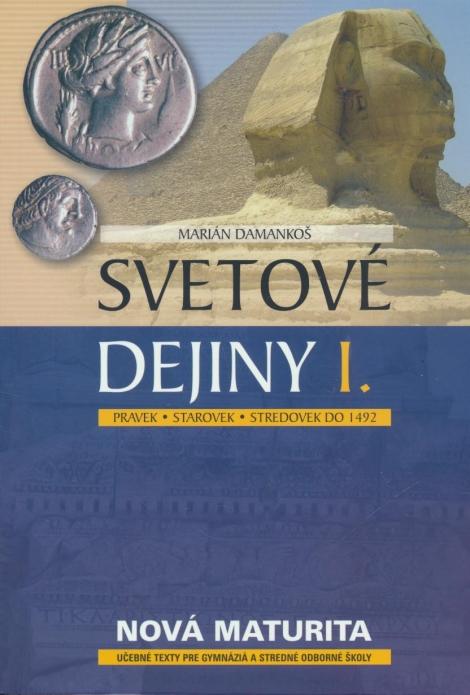 Svetové dejiny I. - Pravek, starovek, stredovek do 1492