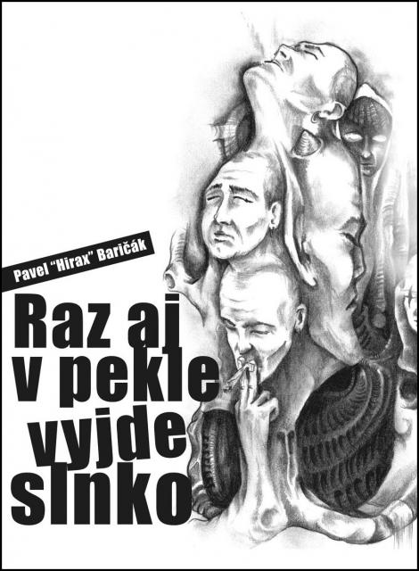 Raz aj v pekle vyjde slnko - Baričák Hirax Pavel