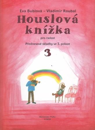 Houslová knížka 3 - Eva Bublová