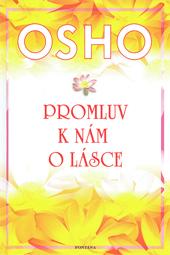 PROMLUV K NÁM O LÁSCE - Osho