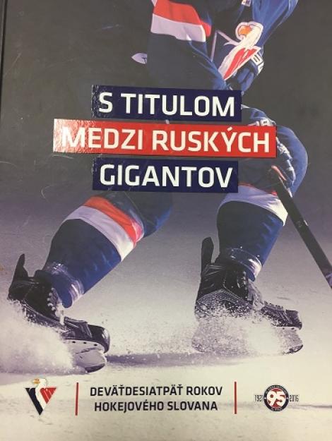 S titulom medzi ruských gigantov - Deväťdesiatpäť rokov hokejového Slovana